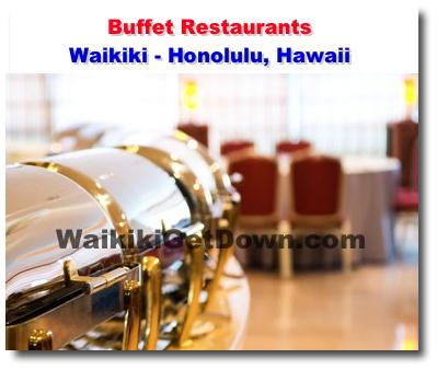 Incredible Waikiki Buffet Restaurants Honolulu Hawaii Waikiki Download Free Architecture Designs Embacsunscenecom