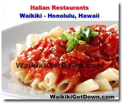 Waikiki Italian Restaurant Honolulu Hawaii Waikiki