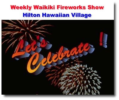 Waikiki Fireworks Show At The Hilton Hawaiian Village Waikiki Beach Activities We Deliver The Experience